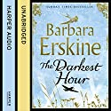 The Darkest Hour Audiobook by Barbara Erskine Narrated by Sandra Duncan