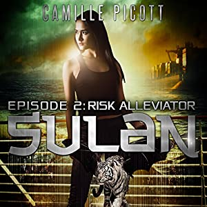 Episode 2: Risk Alleviator, Sulan Audiobook