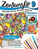 Zentangle 9, Workbook Edition: Adding Beautiful Colors with Mixed Media (Design Originals)
