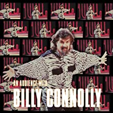 An Audience with Billy Connolly Radio/TV Program by Billy Connolly