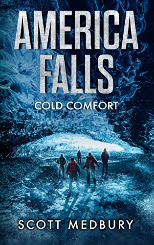 Cold Comfort (America Falls Book 3) by [Medbury, Scott]