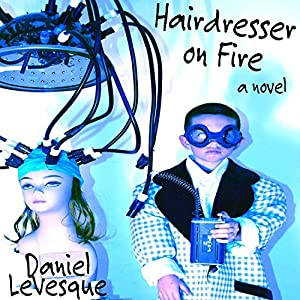 Hairdresser On Fire Audiobook