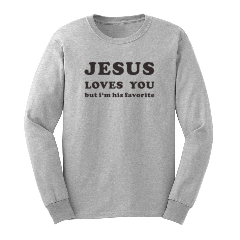 S Jesus Loves You But I M His Favorite T Shirts Casual Tee