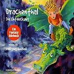 Die Entdeckung (Drachenthal 1)   Wolfgang Hohlbein