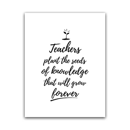 Amazon com: Teachers Plant The Seeds Quote Teacher Poster