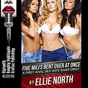 Five MILFs Bent Over at Once Audiobook