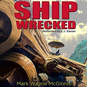 Ship Wrecked: Stranded on an Alien World Audiobook