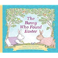 Bunny Who Found Easter: Gift Edition