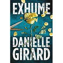 Exhume (Dr. Schwartzman Series Book 1)