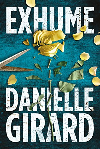 Dr. Annabelle Schwartzman has finally found a place to belong—as the medical examiner for the San Francisco PD…  Exhume: Dr. Schwartzman #1 by Danielle Girard