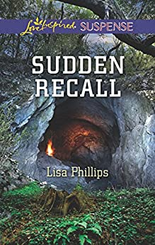 Mills & Boon : Sudden Recall by [Phillips, Lisa]