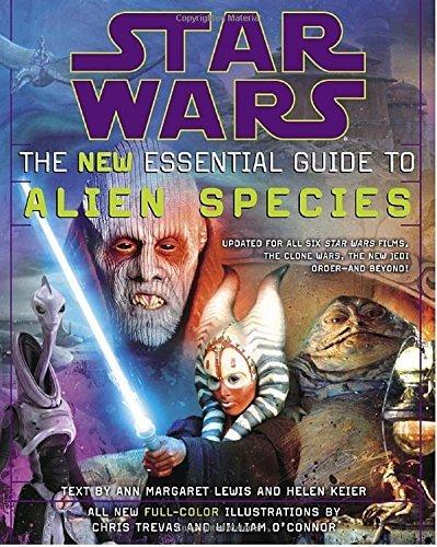 The New Essential Guide to Alien Species (Star Wars) by Ann Margaret Lewis, Helen Keier (2006) Paperback
