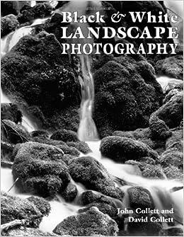 Amazon black white landscape photography john collett david amazon black white landscape photography john collett david collett reference voltagebd Images