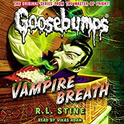 Classic Goosebumps: Vampire Breath