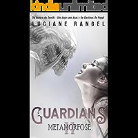 Guardians II: Metamorfose
