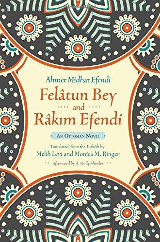 Fel?tun Bey and R?kim Efendi: An Ottoman Novel (Middle East Literature In Translation) by Ahmet Mithat Efendi - Syracuse In Malls