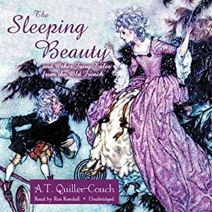 The Sleeping Beauty and Other Fairy Tales from the Old French Audiobook