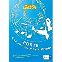 IADESİZ-Porte Çok Amaçlı Müzik Defteri (5-8. Sınıflara): 5. - 8. Sınıflar İçin