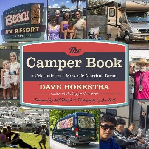 The Camper Book: A Celebration of a Moveable American Dream PDF