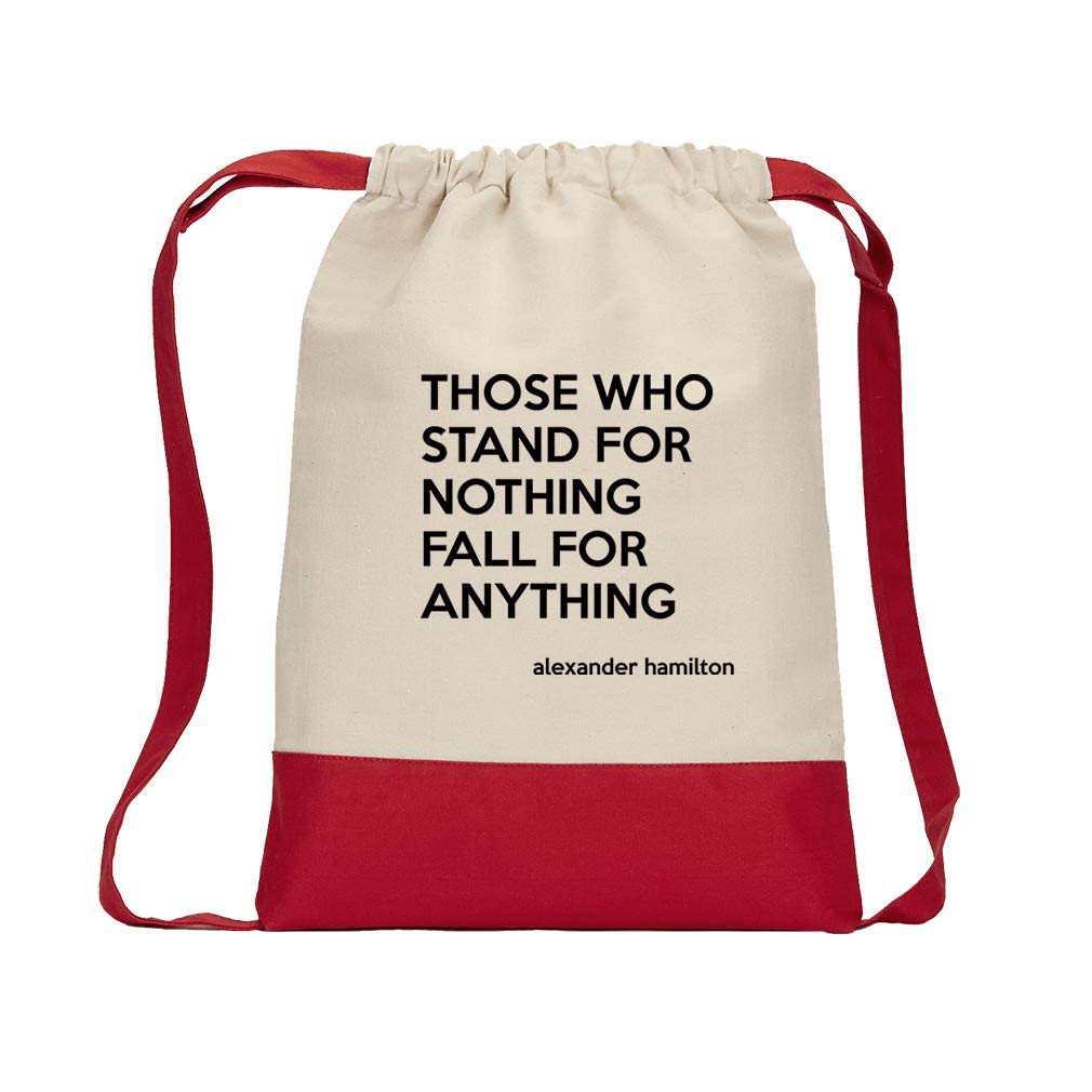 Those Who Stand For Nothing Fall For Anything (Alexander Hamilton) Cotton Canvas Color Drawstring Bag Backpack - Red