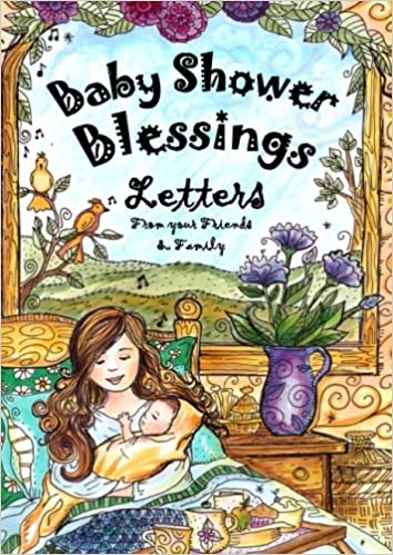 Baby Shower Blessing   Letters From Your Friends And Family: Share Your  Blessings, Prayers, Advice And Encouragement With The New Mom! (Pocket  Sized .