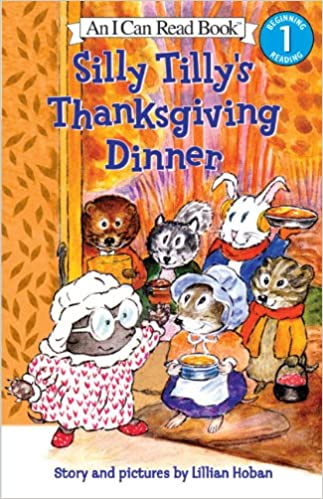 Download Silly Tilly's Thanksgiving Dinner (I Can Read Book 1) PDF, azw (Kindle), ePub