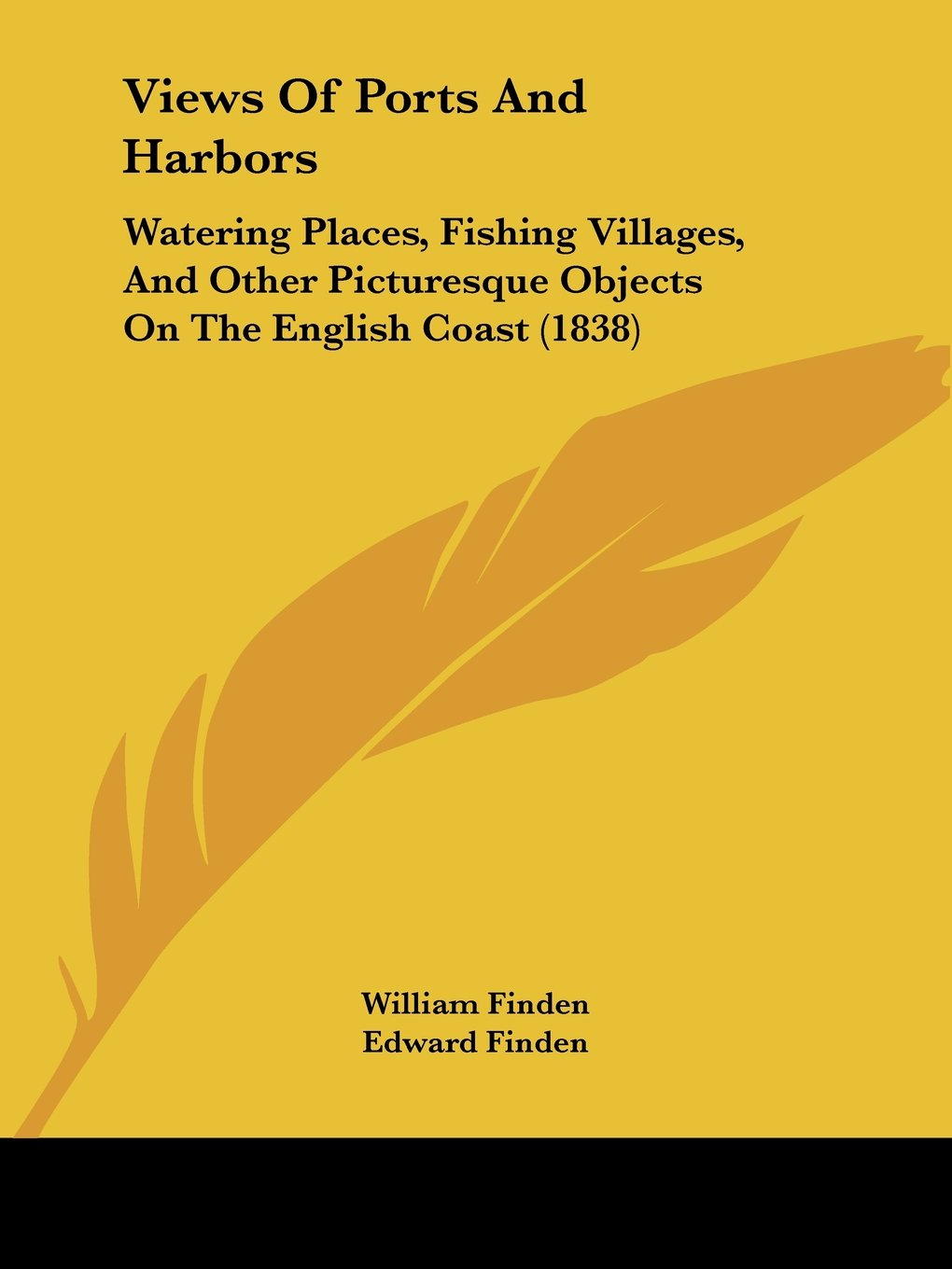 Views Of Ports And Harbors: Watering Places, Fishing Villages, And Other Picturesque Objects On The English Coast (1838) pdf epub