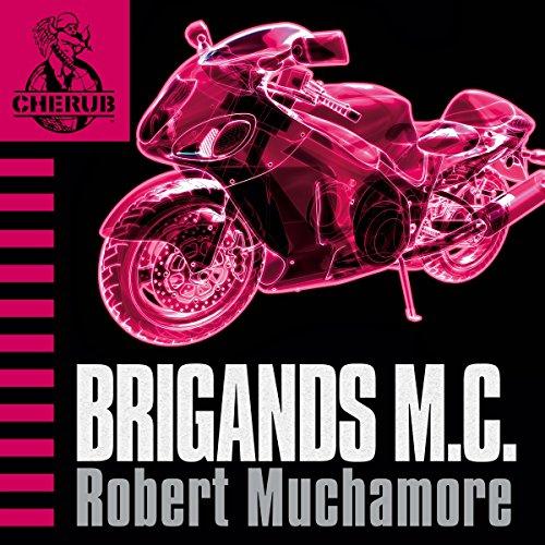 Cherub: Brigands M.C.