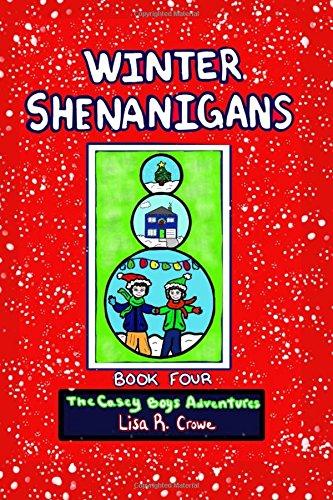 The Casey Boys Adventures: Winter Shenanigans ebook