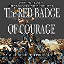 The Red Badge of Courage Audiobook by Stephen Crane Narrated by Mike Vendetti