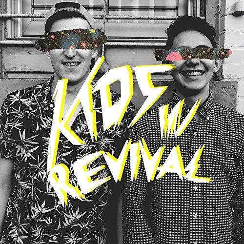 Kids in Revival - Kids in Revival (2018)