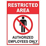 Clickforsign RES-AREA-SB-59(8X6) Restricted Area Authorized Employee Only Sign Board, 200 x 150 mm