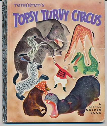 Tenggren's Topsy Turvy Circus, No. 161 (Topsy Turvy Circus)