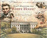 Who's Haunting the White House?, Jeff Belanger, 1402738226