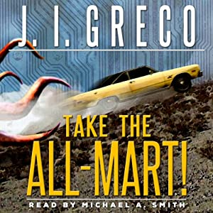 Take the All-Mart! Audiobook