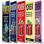 Poker Books: 5 Books in 1: Beginner's Guide + Tips and Tricks + Simple and Effective Strategies + Best Practices + Advanced Strategies | Kevin Bailey