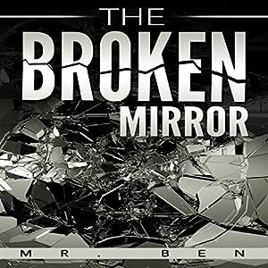 The Broken Mirror Audiobook