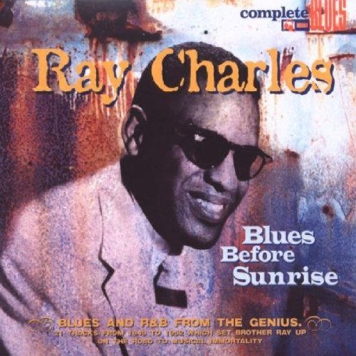 Blues Before Sunrise By Ray Charles (2008-12-12)
