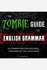 The Zombie Guide to English Grammar Paperback
