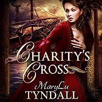 CHARITY'S CROSS: CHARLES TOWNE BELLES, BOOK 4