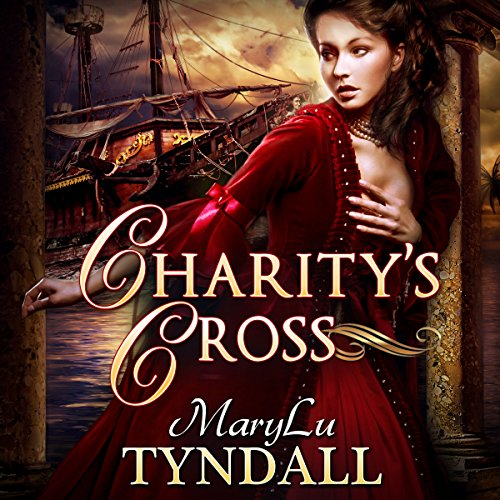 Charity's Cross: Charles Towne Belles, Book 4