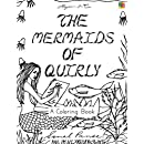 The Mermaids Of Quirly: A Coloring Book (The Quirly Coloring Books) (Volume 4)