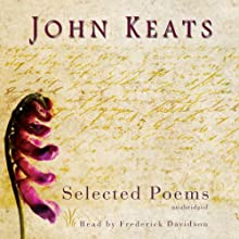 John Keats: Selected Poems Audiobook by John Keats Narrated by Frederick Davidson