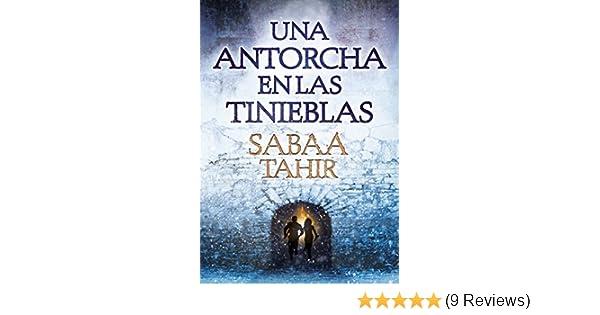Amazon.com: Una antorcha en las tinieblas (Una llama entre cenizas 2) (Spanish Edition) eBook: Sabaa Tahir: Kindle Store