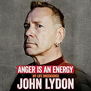 Anger Is an Energy Audiobook