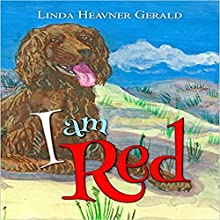 I Am Red Audiobook by Linda Heavner Gerald Narrated by Robert Miler
