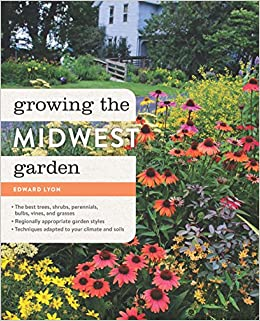 ?ZIP? Growing The Midwest Garden: Regional Ornamental Gardening (Regional Ornamental Gardening Series). Browse Ordering dance Running Ignicion Triple firmes