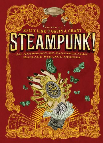 Steampunk! An Anthology of Fantastically Rich and Strange Stories 3