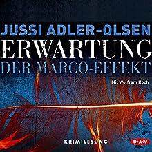 Erwartung: Der Marco-Effekt (Carl Mørck 5) Hörbuch von Jussi Adler-Olsen Gesprochen von: Wolfram Koch