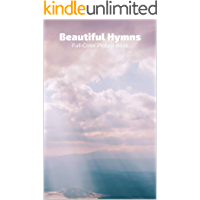 Beautiful Hymns Full-Color Picture Book: Large Print book cover